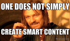 one does not simply create smart content meme